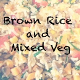 Brown Rice and Mixed Veg